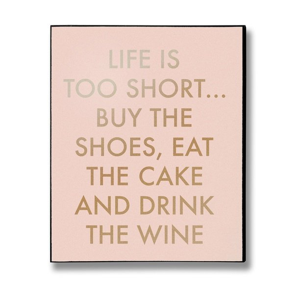 life too short